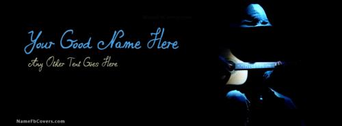 Guitar Guy FB Cover With Name Facebook Covers For Boys Love