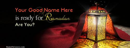 Are you ready for Ramadan FB Cover With Name