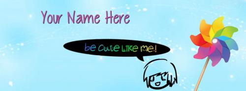 Be Cute Like Me FB Cover With Name