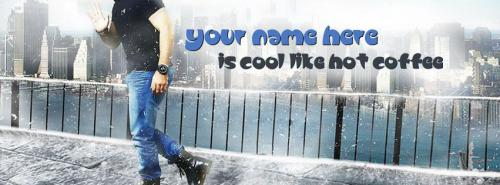 Cool Like Hot Coffee FB Cover With Name