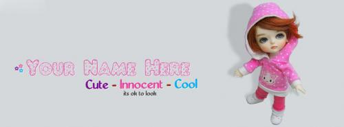 Cute - Innocent - Cool - Doll 1 FB Cover With Name