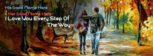 Every Step of the Way FB Cover With Name