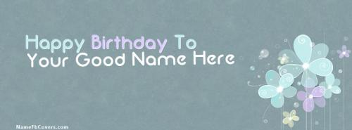 Happy Birthday to Me FB Cover With Name
