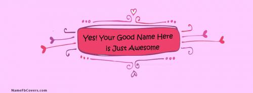 I am Awesome FB Cover With Name