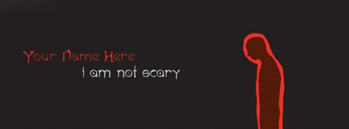 I am not scary Facebook Cover