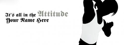 Its all in Attitude FB Cover With Name