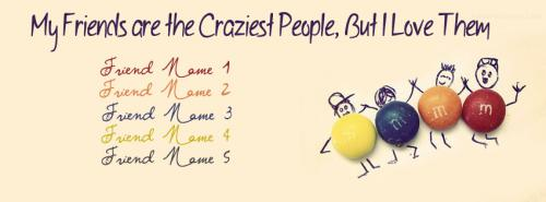 My Craziest Friends FB Cover With Name