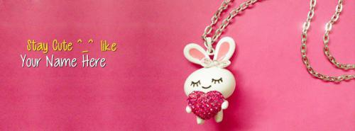 Stay Cute Like Me FB Cover With Name