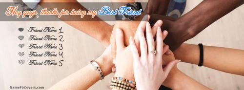 Thanks for being my friends FB Cover With Name