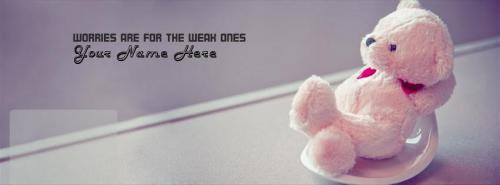 Worries are for the weak ones Facebook Cover