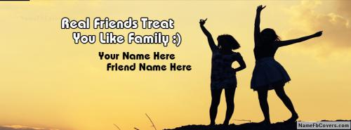 Real Friends Treat Like A Family FB Cover With Name