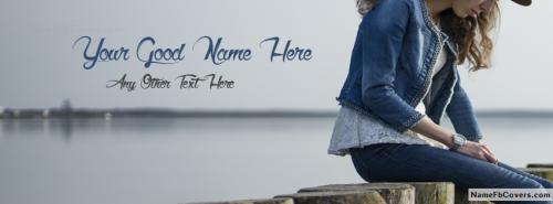 Stylish Girl Waiting FB Cover With Name