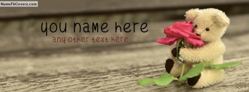 Teddy Bear Holding Flower FB Cover With Name