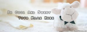 Be Cool And Sweet Name Cover