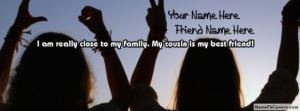 Cousin Is My Best Friend Name Facebook Cover