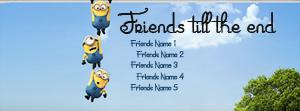 Friends till the end Name Facebook Cover