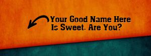 I am Sweet Name Facebook Cover