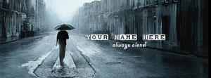 Always Alone Name Facebook Cover
