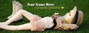 I love myself I listen to my heart Name Cover