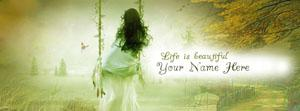 Life is Beautiful Name Facebook Cover