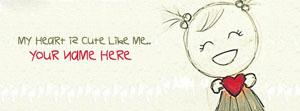 My Heart is Cute like Me Name Facebook Cover