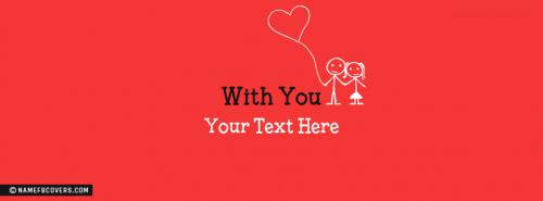 With You Facebook Cover