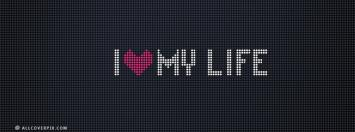 I love my life fb cover photo