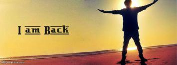 I am Back Facebook Cover for Boys