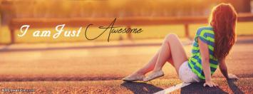 I am just awesome fb cover for girls