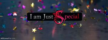 I am Just Special Facebook Cover Awesome