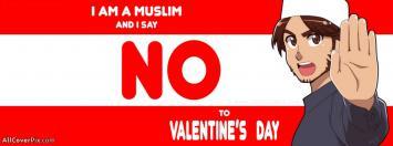 I am Muslim I hate valentines day facebook cover