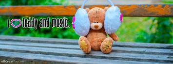 I Love Teddy and Music Facebook Cover