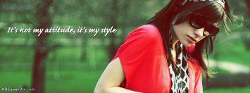 Its My Style Not Attitude Fb Cover Photos
