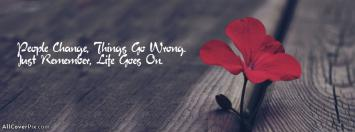 Life Goes On Facebook Cover Photo