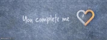 You Complete Me Cover Photos Facebook