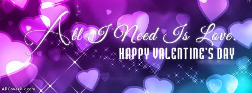 All I Need Is You Valentines Day Cover -  Facebook Covers
