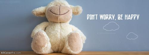 Cute Dont Worry Be Happy Facebook Cover -  Facebook Covers