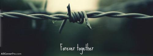 Forever Together Facebook Cover Photos -  Facebook Covers