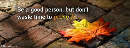 Good Life Quotes FB Cover Photos -  Facebook Covers