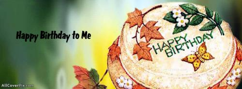 Happy Birthday to Me Facebook Cover -  Facebook Covers