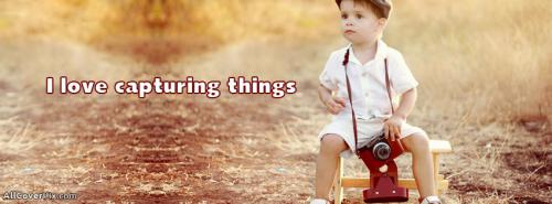 I Love Capturing Pictures Cute Kids Cover Photos Fb -  Facebook Covers