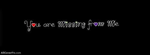 I miss your FB Cover Photos -  Facebook Covers
