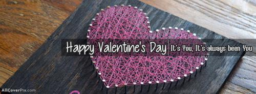 Its You Happy Valentines Day Covers Facebook -  Facebook Covers