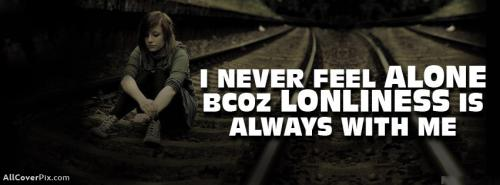 Loneliness Is Always With Me Cover Photos For Fb -  Facebook Covers