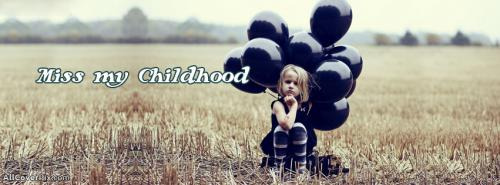 Missing My Childhood Cover Photos Facebook -  Facebook Covers
