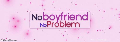 No Boyfriend No Tension Fb Cover Photo -  Facebook Covers